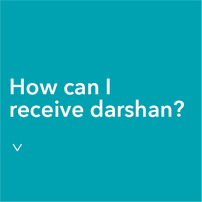 receive Darshan