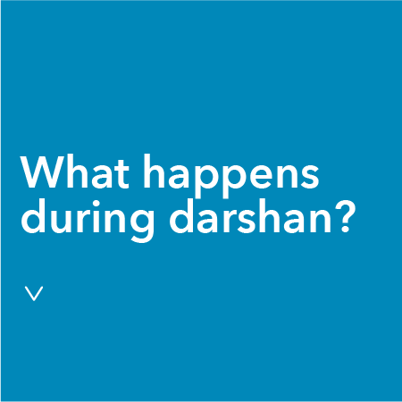 what happens during Darshan